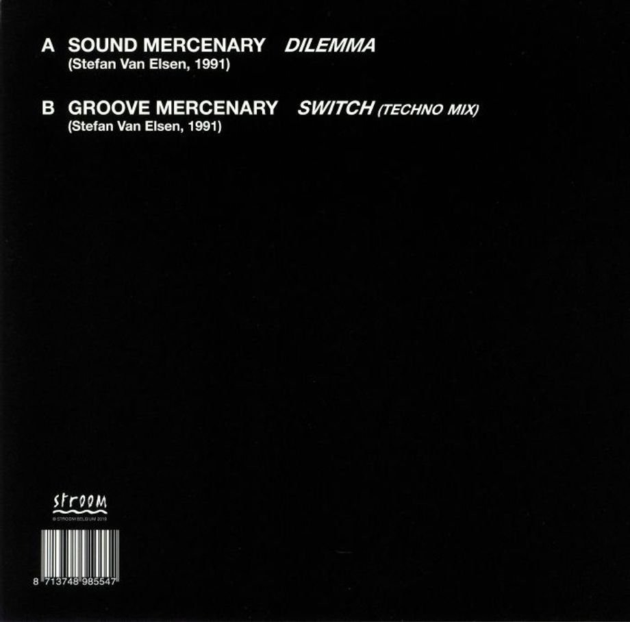 Sound Mercenary / Groove Mercenary - Dilemma / Switch | STROOM 〰